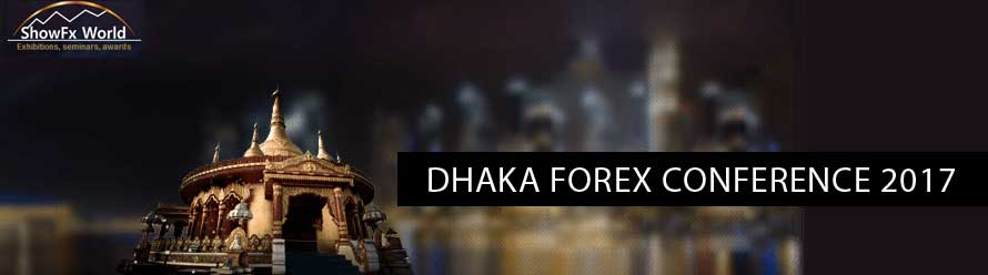 Dhaka Forex Conference 2017  – ShowFX world