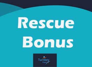 Trade 30% Rescue Bonus – Turnkey Forex