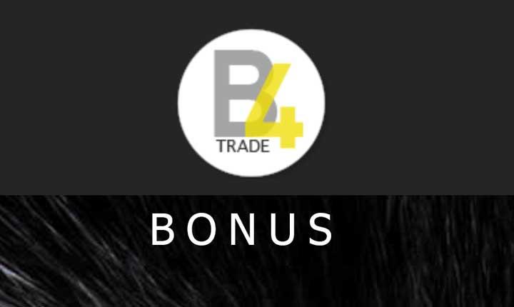 b4trade Deposit bonus