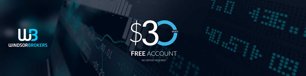 windsorbrokers 30 free no deposit required